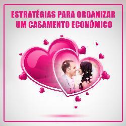 Estratégias para Organizar um Casamento Econômico