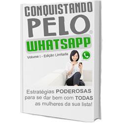 Conquistando pelo Whatsapp – Desperte a atenção das Mulheres no WhatsApp
